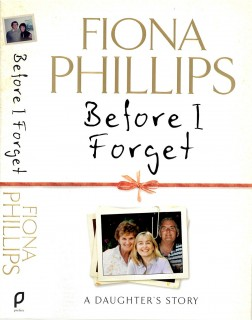 Fiona Phillips - BOOK (Before I Forget)_Page_1NEW
